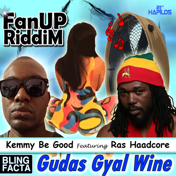 Kemmy Be Good Featuring Ras Haadcore – Gudas Gyal Wine