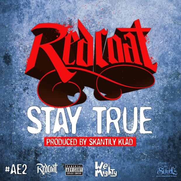 """RedCoat """"Stay True"""""""