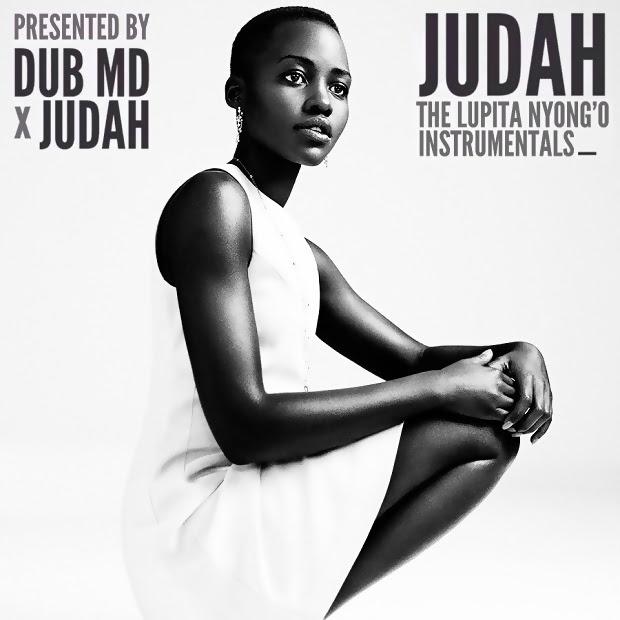 JUDAH x Dub MD – 'The Lupita Nyong'o Instrumentals' (Album)