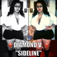 "Diamond V – ""Side Line"""