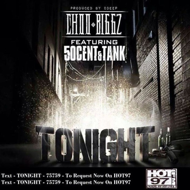 Choo Biggz x 50 Cent x Tank – Tonight (Prod. By 2Deep)