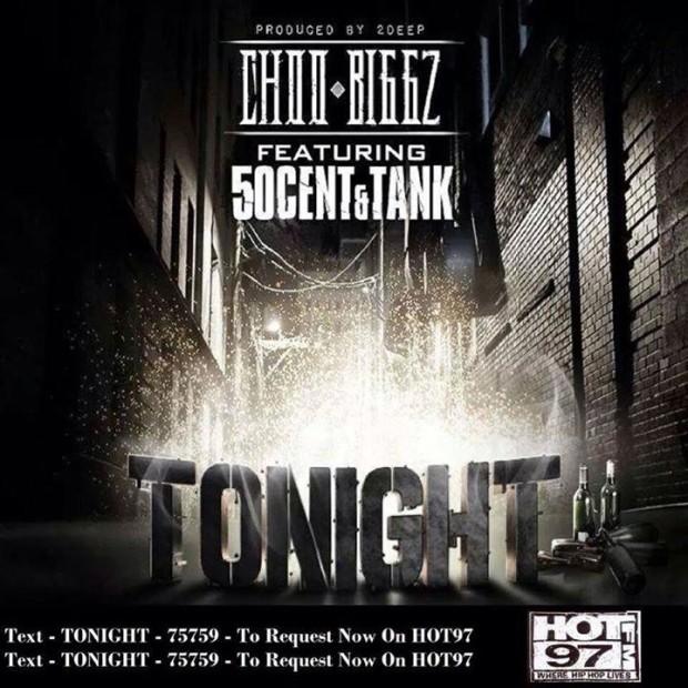 Choo Biggz x 50 Cent x Tank – Tonight (Prod. By 2Deep)