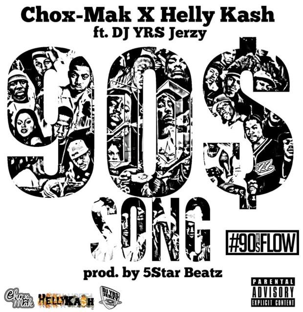 "Chox-Mak & Helly Kash Ft. DJ YRS Jerzy – ""90$ Song"" (Prod. By 5 Star Beatz)"