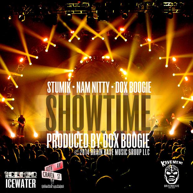 Stumik [of Raekwon's Icewater] x Nam Nitty x Dox Boogie | 'Showtime' (Single)