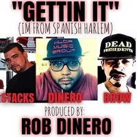 ROB DINERO, P-STACKS & JESSJAMEZ (THE HOLY BROW) – GETTING IT