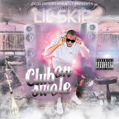LIL SKIP – Club On Swole