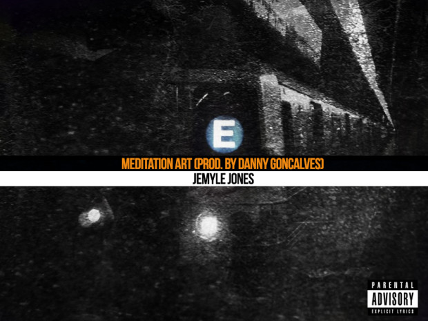 Jemyle Jones – Meditation Art (Prod. by Danny Goncalves)