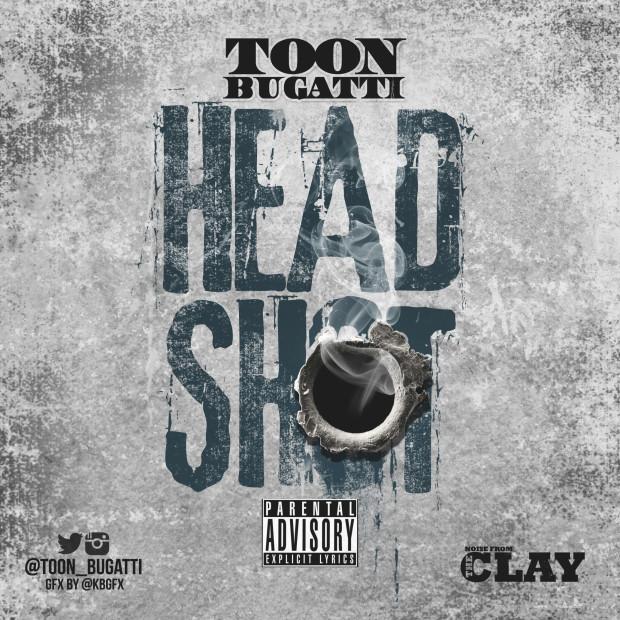 Toon Bugatti – Head Shot (Produced By Big Jinx) (Word 2 Bugatti Mixtape)