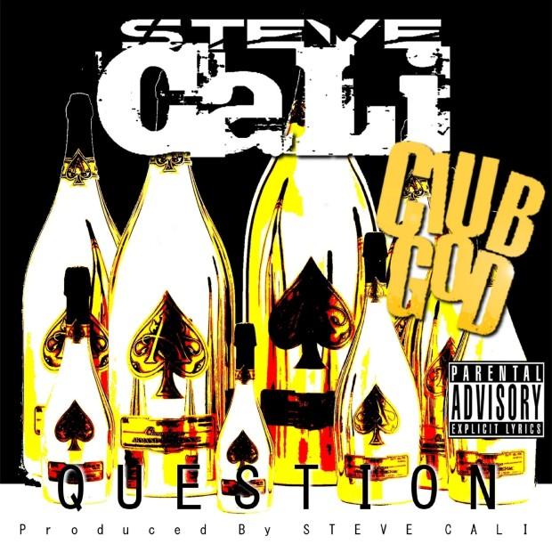 STEVE CALI feat. BEATKING – QUESTION