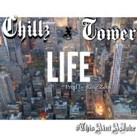 FlyGuyTower – Life Feat Chillz