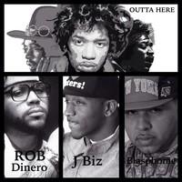 ROB DINERO – OUTTA HERE (Feat. JBIZ & BLASPHOME)