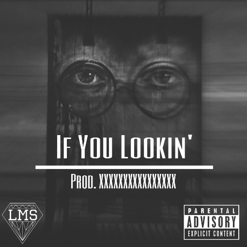 Dre – If you lookin'