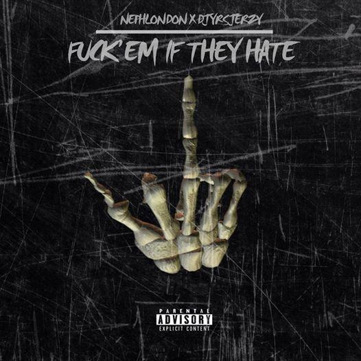 NephLon Don Ft. DJ YRS Jerzy – Fuck Em If They Hate