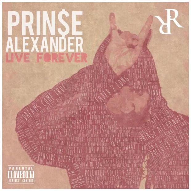 "New Mixtape Release! Prince Alexander Live Forever"""