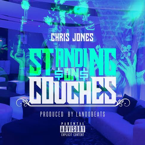 Chris Jones – Standin On Couches