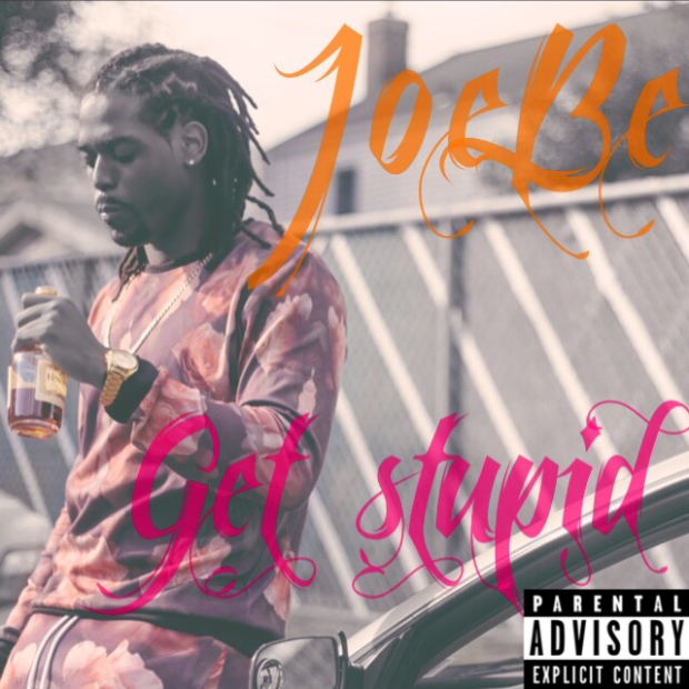 JoeBe – Get Stupid