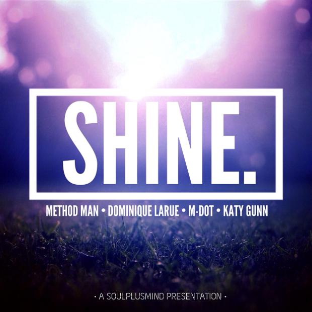 "Method Man | Dominique Larue | M-Dot – ""Shine"""