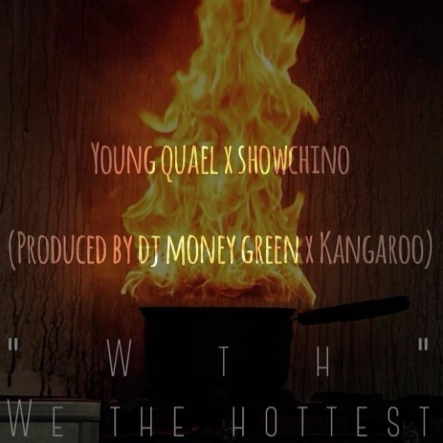 "Young Quael Ft. Showchino- ""WTH"" (Produced by DJ MoneyGreen and Kangaroo)"