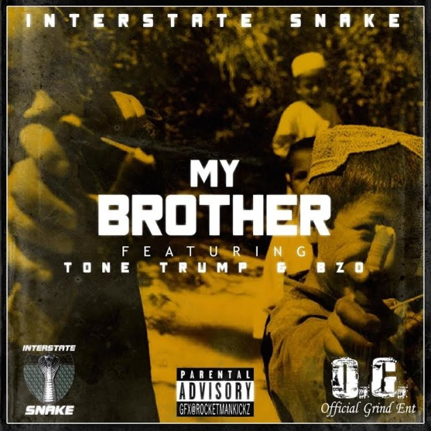 Interstate Snake Ft. Tone Trump & BZo – My Brother