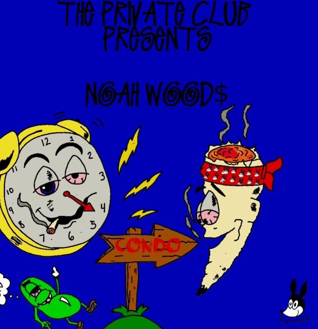 """Noah Wood$ """"Condo"""" (The Private Club)"""