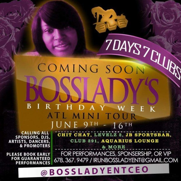Bosslady BDay Bash Atl Mini Tour – June 9th – 16th