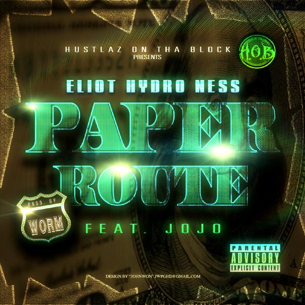 Eliot Ness – Paper Route Ft. Jo Jo