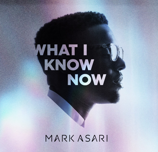 Mark Asari – What I Know Now
