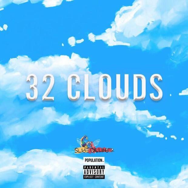 Slide Dillinger – 32 Clouds