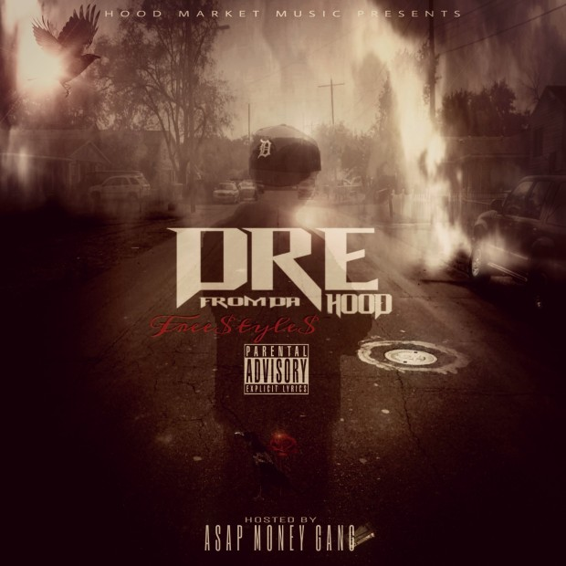 Dre From Da Hood – Aint No Luv (Freestyle)