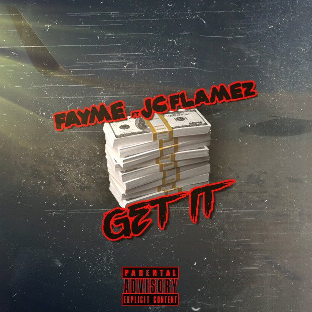 Fayme Feat. JC Flamez – Get It
