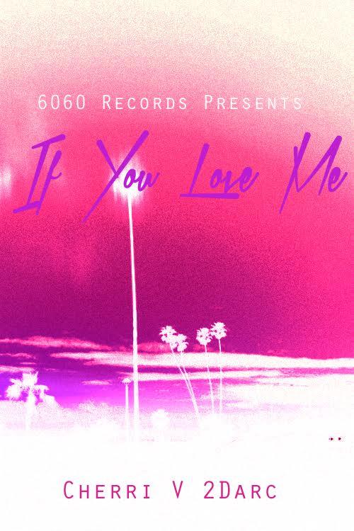 2Darc x Cherri V – If You Love Me