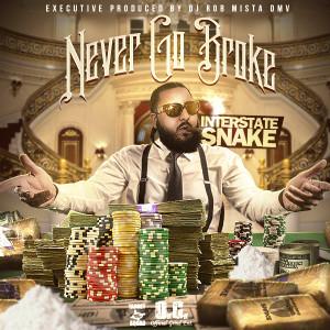 Interstate Snake - Never Go Broke
