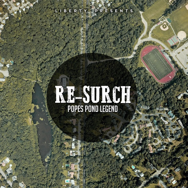 "Re-Surch – ""Popes Pond Legend"""