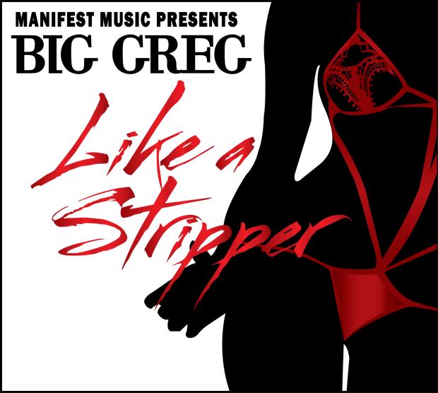 Big Greg –  Like A Stripper