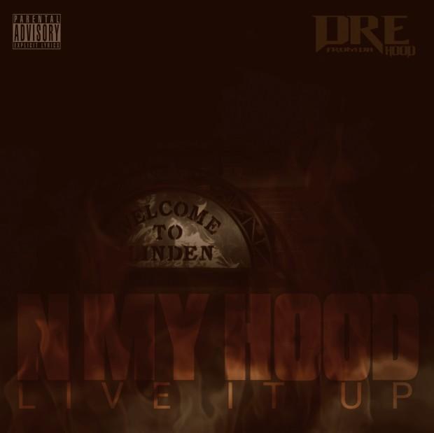 Dre From Da Hood N My Hood Cover