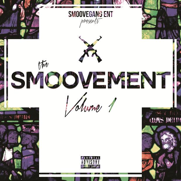 "Smoove Gang – ""The Smoovement Vol. 1"""