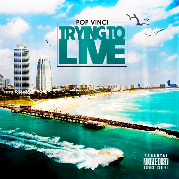POP Vinci – Trying To Live