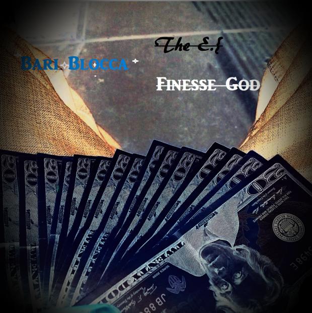 Bari Blocca – Finesse God E.P