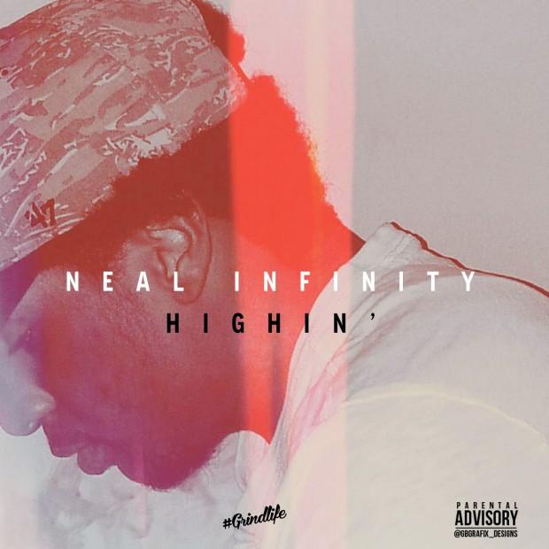 """Neal Infinity """"Highin"""" (prod. Twaun)"""