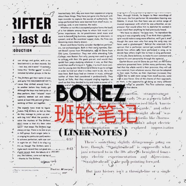 Bonez – Liner Notes (Prod. by Kahuna)