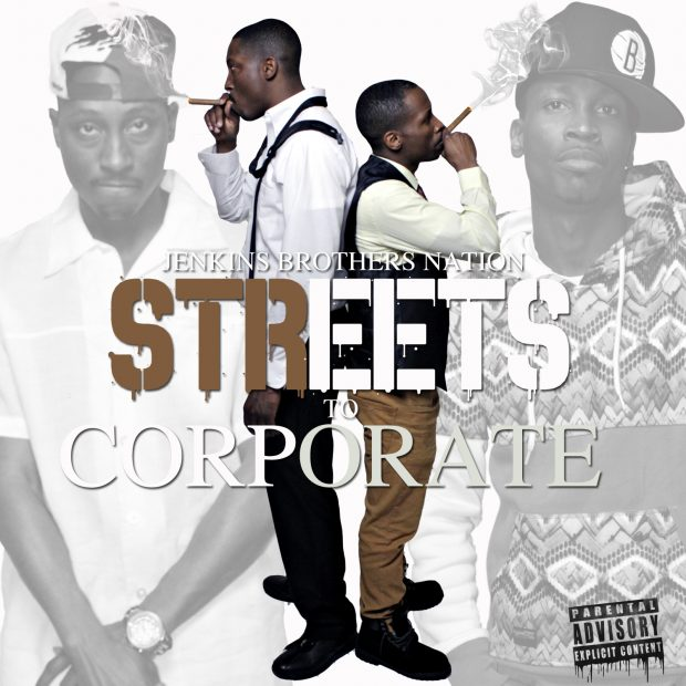 SeanySean & Scoota G (The Jenkins Brothers) – Streets To Corporate