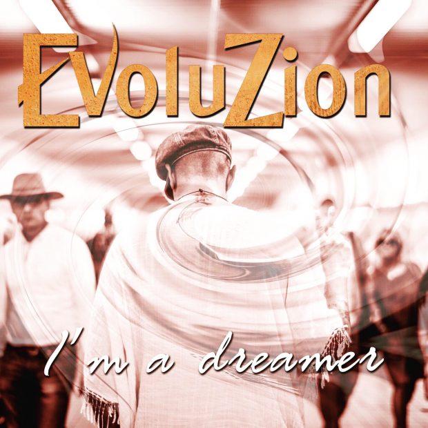 Evoluzion – I'm A Dreamer