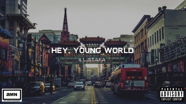IllStafa – Hey Young World