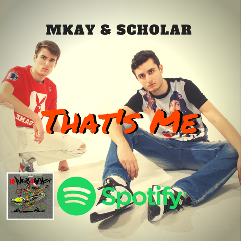 Mkay and Scholar – That's Me