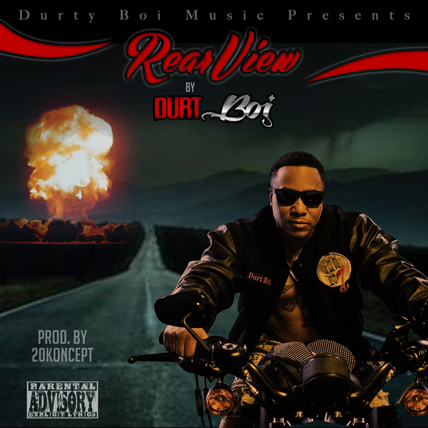 Durt Boi – Rear View (Produced By 20Koncept)