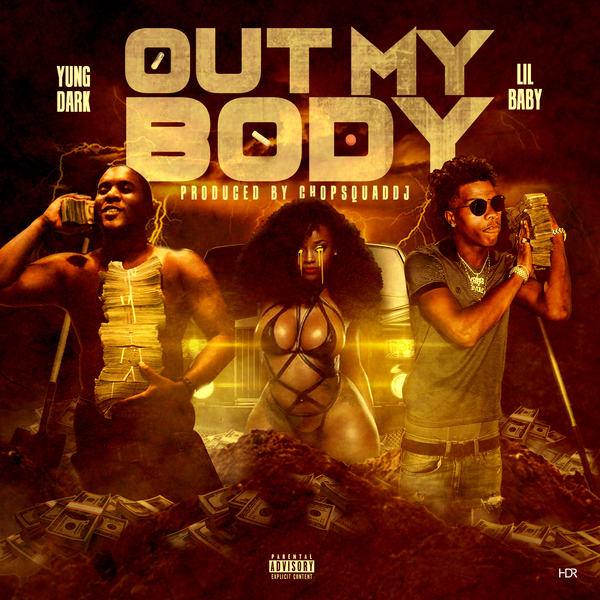 Yung Dark Ft. Lil Baby – Out My Body
