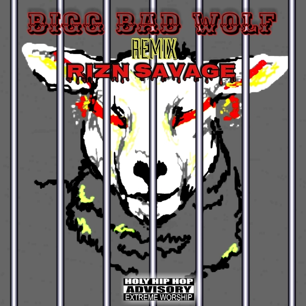 Rizn Savage – BiGG Bad Wolf (Remix) (Produced by TREETIME)