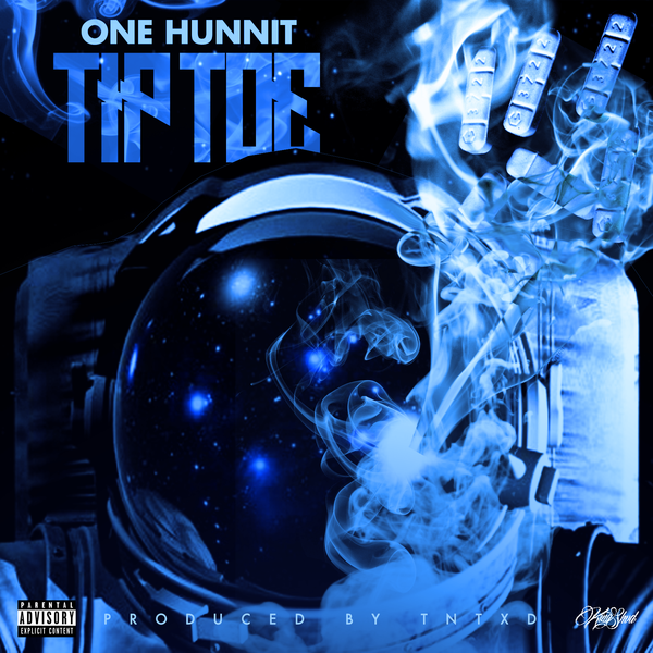 One Hunnit – Tip Toe