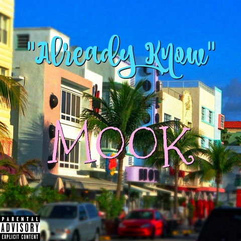 Mook – Already Know