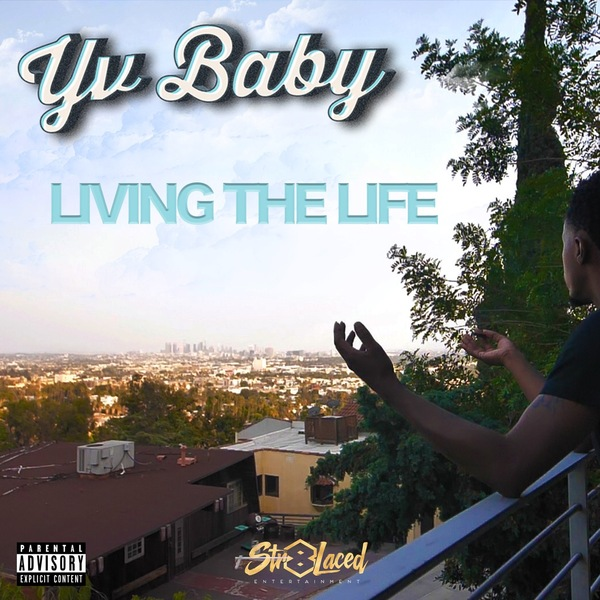 YV Baby – Living The Life